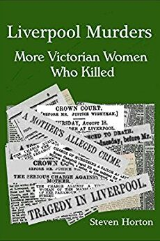 Book Cover Liverpool Murders More Victorian Women who Killed