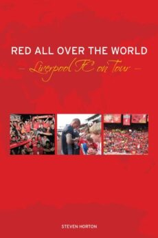 BOOK COVERRed All Over the World: Liverpool Football Club on Tour