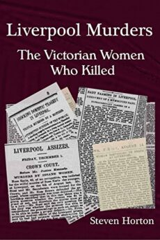 Liverpool Murders - The Victorian Women Who Killed