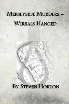 Book cover MERSEYSIDE MURDERS - WIRRAL'S HANGED